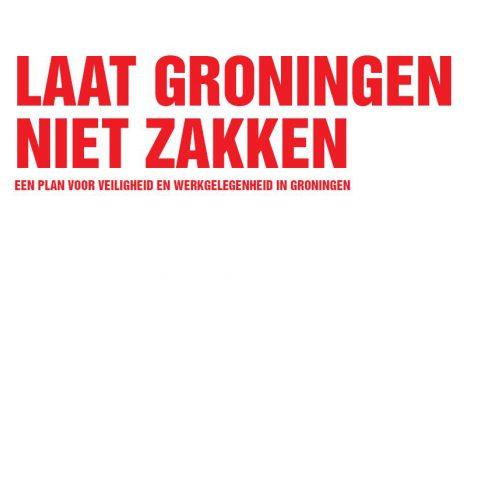 Laat Groningen niet zakken