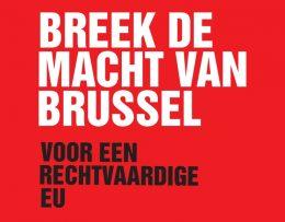 Breek de macht van Brussel